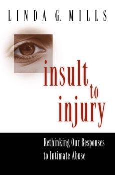 insult to injury (ebook)-linda g. mills-9781400825684