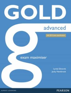 Descargar libro isbn 1-58450-393-9 GOLD ADVANCED NE EXAM MAXIMISER W/ ONLINE AUDIO (NO KEY) (EXAMENES)
