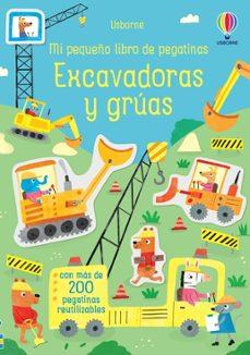 Costosdelaimpunidad.mx Excavadoras Y Gruas: Mi Pequeño Libro De Pegatinas Image