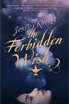 Descargar gratis ebook THE FORBIDDEN WISH  9781595147684 de JESSICA KHOURY