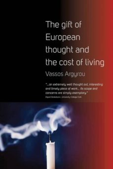 the gift of european thought and the cost of living (ebook)-vassos argyrou-9781782380184