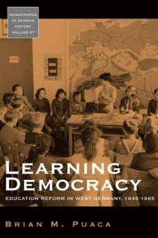 learning democracy (ebook)-brian puaca-9781845459284