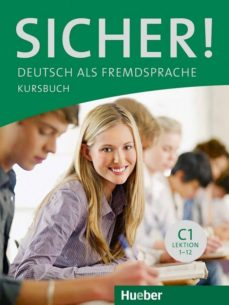 Descargas de libros de texto en inglés SICHER C1.KURSB.(L.ALUM.)