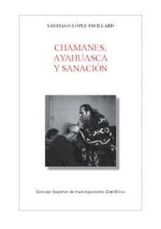 chamanes, ayahuasca y sanación (ebook)-santiago lopez-pavillard-9788400103484