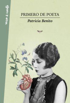 primero de poeta (ebook)-patricia benito-9788403517684