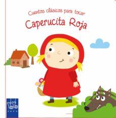 caperucita roja (cuentos clasicos para tocar)-9788408148784