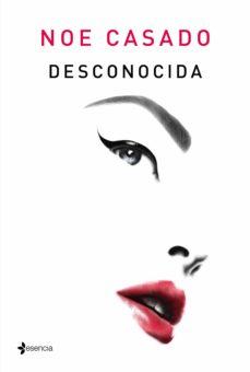 desconocida (ebook)-noe casado-9788408205784