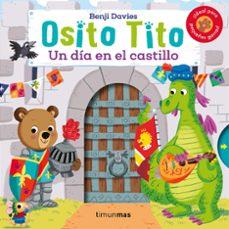 Descargar OSITO TITO. UN DIA EN EL CASTILLO gratis pdf - leer online