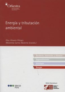 energia y tributacion ambiental-eloy alvarez pelegry-9788415664284