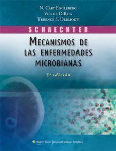 schaechter. mecanismos de las enfermedades microbianas-9788415684084