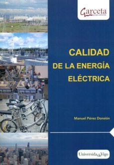 Descargar CALIDAD DE LA ENERGIA ELECTRICA gratis pdf - leer online