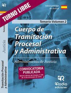 Permacultivo.es Cuerpo De Tramitacion Procesal Y Administrativa De Justicia: Temario. Volumen 2 Image