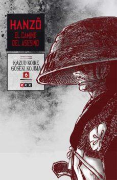 hanzo: el camino del asesino núm. 06 (de 10)-kazuo koike-9788416475384