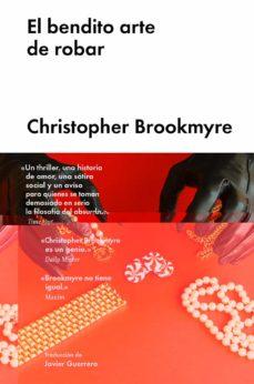 el bendito arte de robar-christopher brookmyre-9788416665884