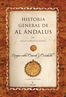 Elmonolitodigital.es Historia General De Al Andalus (4ª Ed.) Image