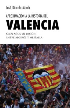 Ebook descargar gratis deutsch APROXIMACIÓN A LA HISTORIA DEL VALENCIA de JOSE RICARDO MARCH