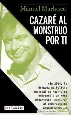 Descargar CAZARE AL MONSTRUO POR TI gratis pdf - leer online