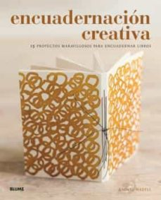 Ebooks descargar gratis iphone ENCUADERNACION CREATIVA: 15 PROYECTOS MARAVILLOSOS PARA ENCUADERNAR LIBROS