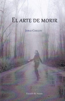 Descargar audiolibros alemanes EL ARTE DE MORIR (Literatura española) ePub CHM 9788417535384 de JORGE CHILLON