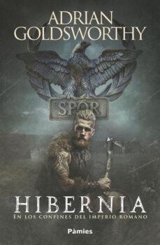 Libros de audio descargables gratis para mp3 HIBERNIA: EN LOS CONFINES DEL IMPERIO ROMANO