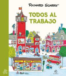 Descargar TODOS AL TRABAJO gratis pdf - leer online