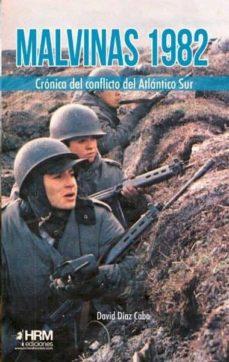 Cdaea.es Malvinas 1982: Cronica Del Conflicto Del Atlantico Sur Image