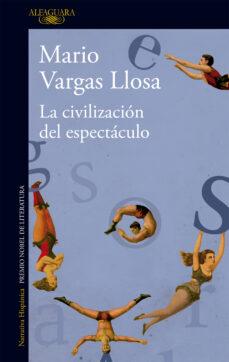 la civilizacion del espectaculo-mario vargas llosa-9788420411484