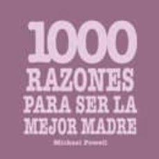 Javiercoterillo.es 1000 Razones Para Ser La Mejor Madre Image