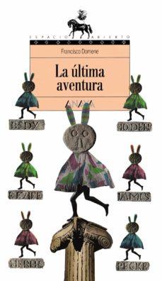 la ultima aventura-francisco domene-9788420748184