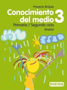 Valentifaineros20015.es Conocimiento Del Medio 3 Educacion Primaria Guia Didactica Brujula (Madrid) Image