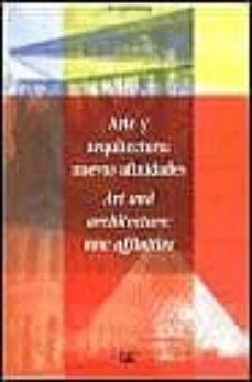 Lofficielhommes.es Arte Y Arquitectura: Nuevas Afinidades = Art And Architecture: Ne W Affinities Image