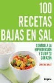 Titantitan.mx 100 Recetas Bajas En Sal: Controla La Hipertension Y Cuida Tu Cor Azon Image