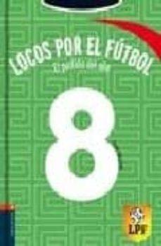 el partido del año (locos por el futbol nº 8)-frauke nahrgang-9788426372284