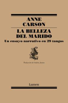 Descargas de libros electrónicos en español gratis LA BELLEZA DEL MARIDO 9788426407184 de ANNE CARSON