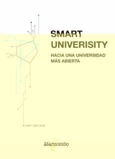 Descargar SMART UNIVERSITY. HACIA UNA UNIVERSIDAD MAS ABIERTA gratis pdf - leer online