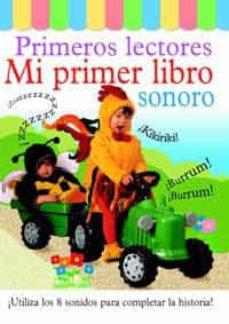 Srazceskychbohemu.cz Mi Primer Libro Sonoro (Primeros Lectores) Image