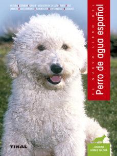 el nuevo libro del perro de agua español-josefina gomez-toldra-9788430582884