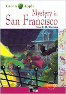 Descargador gratuito de libros de Google para Android MYSTERY IN SAN FRANCISCO, ESO: MATERIAL AUXILIAR (INCLUYE CD-ROM) DJVU 9788431677084