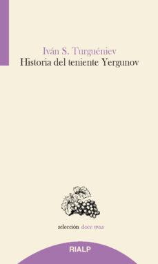 Foros de descarga de libros electrónicos HISTORIA DEL TENIENTE YERGUNOV de IVAN TURGUENIEV 9788432151484 (Literatura española) MOBI