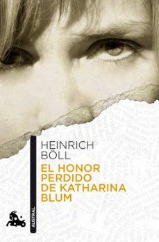 el honor perdido de katharina blum-heinrich boll-9788432248184