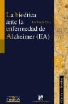 Ebook descargar gratis txt LA BIOETICA ANTE LA ENFERMEDAD DE ALZHEIMER (EA)