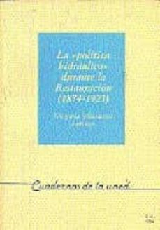 Vinisenzatrucco.it La Politica Hidraulica Durante La Restauracion (1874-1923) (Uned) Image