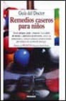 Elmonolitodigital.es Guia Del Doctor De Remedios Caseros Para Niños Image