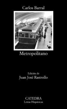metropolitano-carlos barral-9788437639284