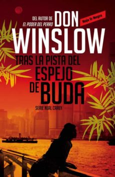 Descargar gratis j2ee ebook TRAS LA PISTA DEL ESPEJO DE BUDA 9788439726784 iBook ePub de DON WINSLOW in Spanish