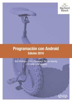 programacion con android. edicion 2016-bill phillips-chris stewart-9788441537484