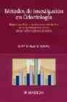 Eldeportedealbacete.es Metodos De Investigacion En Odontologia: Bases Cientificas Y Apli Caciones Del Diseño De La Investigacion Clinica En Las Enfermedades Dentales Image