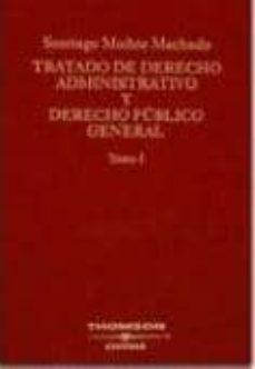 Descargar TRATADO DE DERECHO ADMINISTRATIVO Y DERECHO PUBLICO GENERAL gratis pdf - leer online