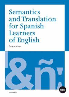 semantics and translation for spanish learnes of english-brian mott-9788447535484