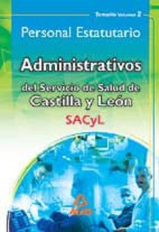 Tajmahalmilano.it Administrativos Del Servicio De Salud De Castilla Y Leon (Sacyl). Personal Estatutario (Temario Volumen Ii) Image